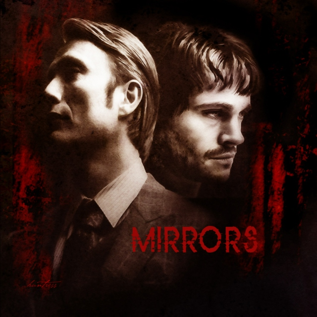 Mirrors: Will and Hannibal