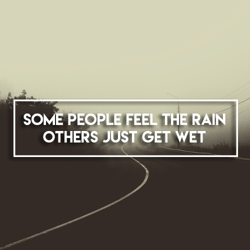 Just Feel The Rain