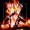 Songs for Seven Vices - A Soundtrack