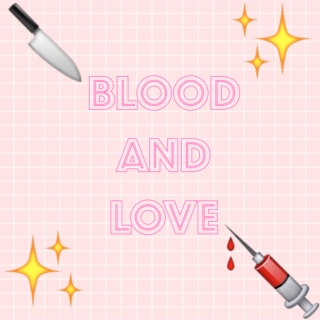 Blood and Love