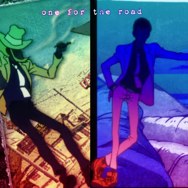 one for the road - a lupin/jigen mix