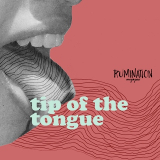 May 2016: Tip of the Tongue