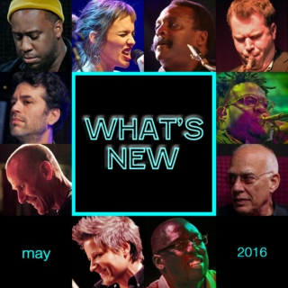 What's New: May 2016