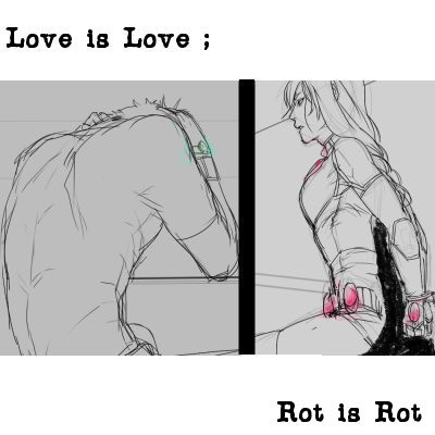 love is love; rot is rot