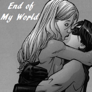 End of My World