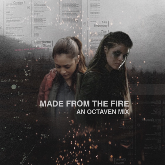 made from the fire; an octaven mix