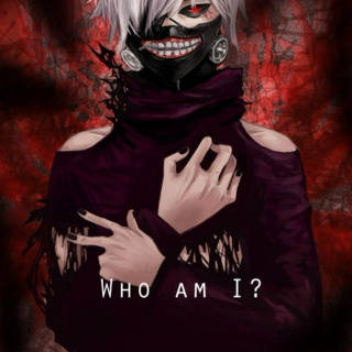 [Who Am I?] (Kaneki Ken fanmix)