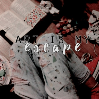art is my escape