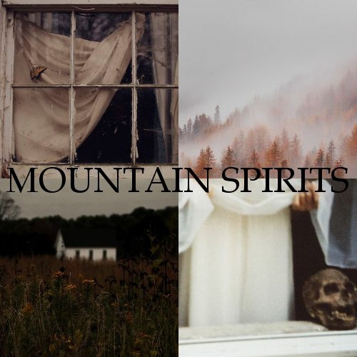 Mountain Spirits