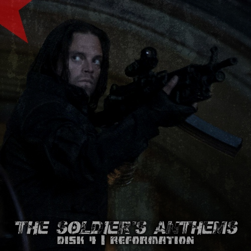 The Soldier's anthems | Disk 4 | Reformation