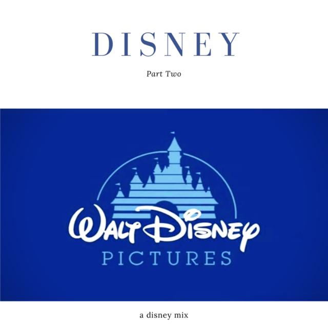 disney: part two