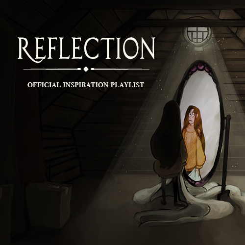 Reflection - Official Inspiration Playlist