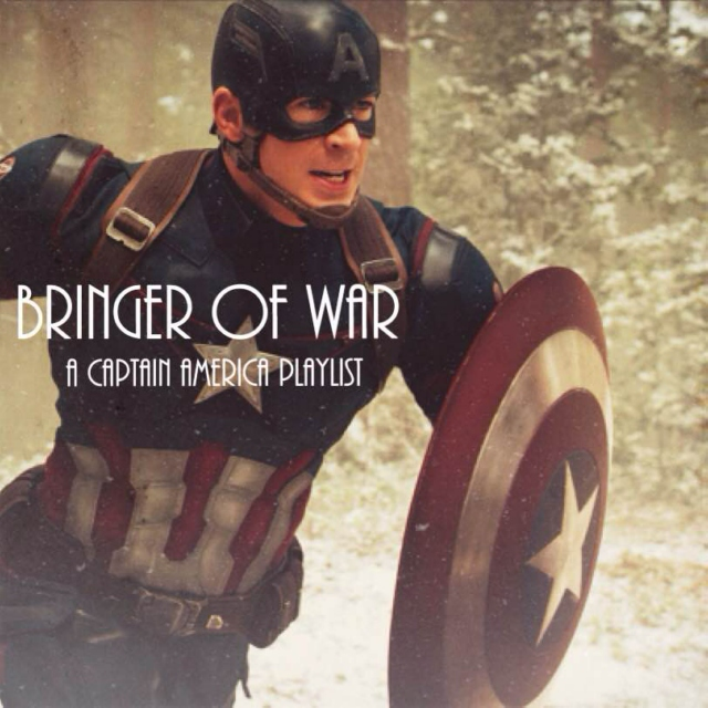 bringer of war: a captain america playlist