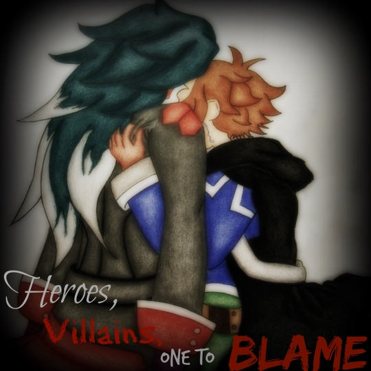 Heroes, Villains, One to Blame