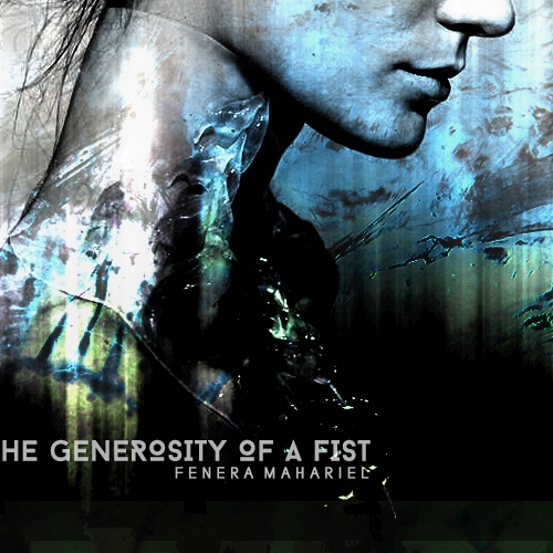 The Generosity Of A Fist