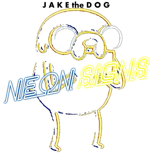 Jake the Dog's Neon Signs (Super Deluxe) [Clean]