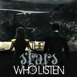 The Stars Who Listen
