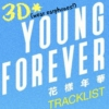YOUNG FOREVER 3D Mix (wear earphones!)