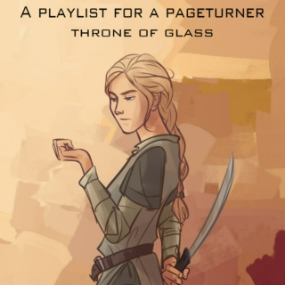 A Playlist for a Pageturner: Throne of Glass