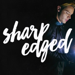 sharp-edged