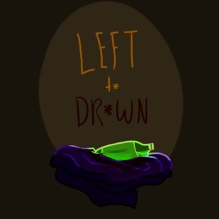 Left to Drown
