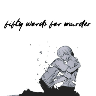 fifty words for murder