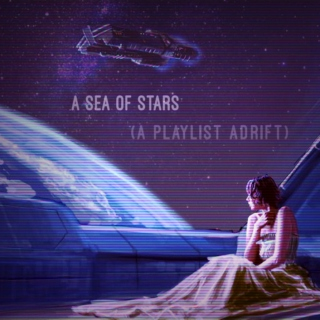Sea of Stars ☆.:* A playlist adrift °☆*・°☆