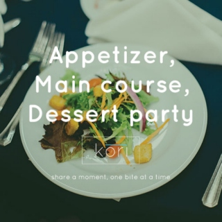 Appetizer, main course, dessert & party playlist!