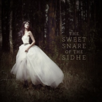 Sweet Snare of the Sidhe