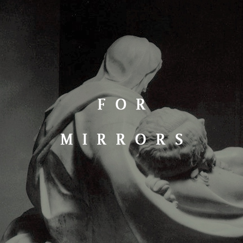 for mirrors.