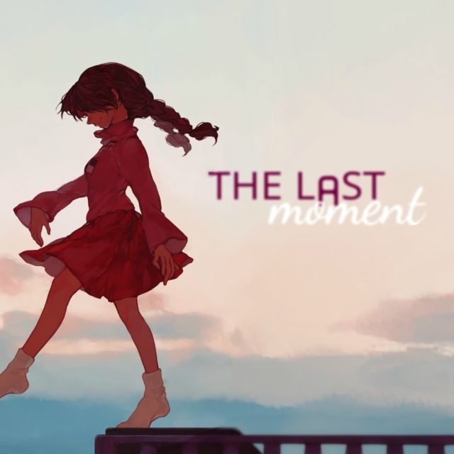 The Last Moment.
