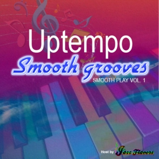 Uptempo Smooth Grooves  Vol. 1