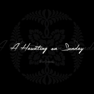 a haunting on sunday
