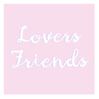 lovers, friends