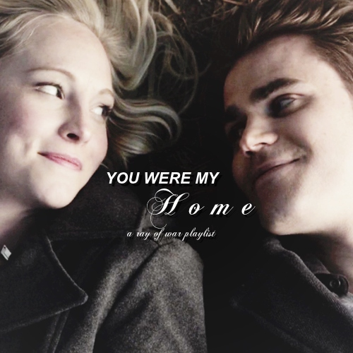 you were my home