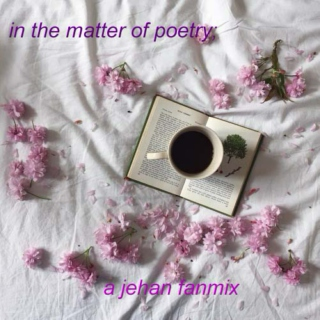 in the matter of poetry;