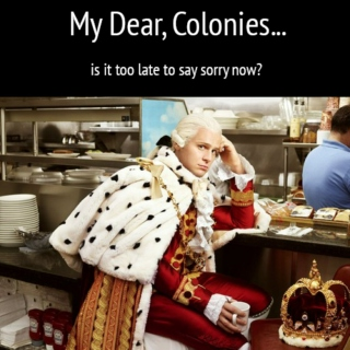 PFF. ME? STILL CARING ABOUT THE COLONIES? NAH.