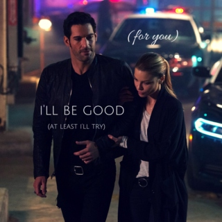 (for you) i'll be good