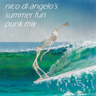 nico di angelo's summer fun punk mix