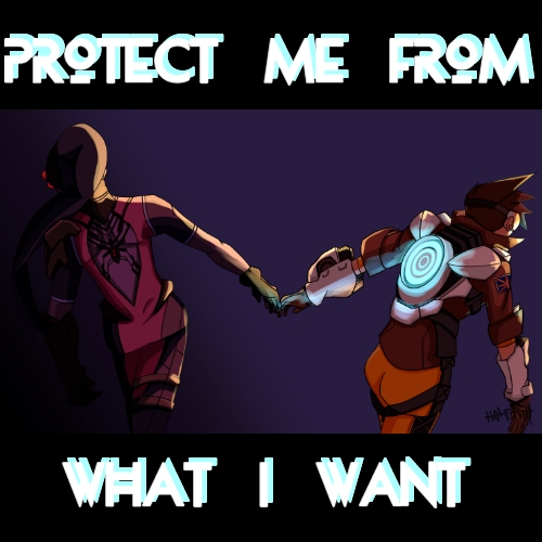Protect Me From What I Want / A Widowtracer Fanmix