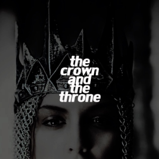 the crown and the throne;