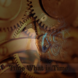 Time What is Time