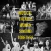 musical theatre women singing together