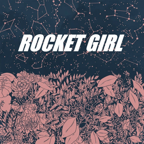 you're the one, rocket girl