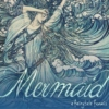 Mermaid: A Fairytale Fanmix