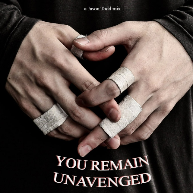 YOU REMAIN UNAVENGED