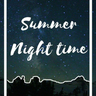 Summer Night Time
