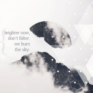 brighter now, don't falter