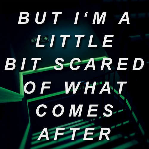 but i'm a little bit scared of what comes after [side b.]