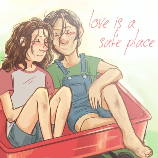 love is a safe place